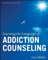 Learning the Language of Addiction Counseling, 3rd Edition av Geri Miller (Heftet)