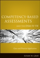 Competency-Based Assessments in Mental Health Practice av Susan W. Gray (Heftet)