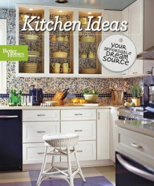 Kitchen Ideas av Better Homes & Gardens (Heftet)