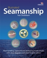 Illustrated Seamanship av Ivar Dedekam (Heftet)