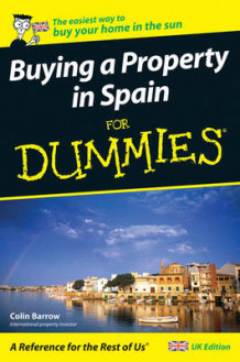 Buying a Property in Spain For Dummies av Colin Barrow (Heftet)