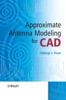 Approximate Antenna Modeling for CAD av Hubregt J. Visser (Innbundet)