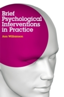 Brief Psychological Interventions in Practice av Ann Williamson (Heftet)