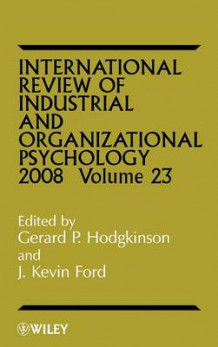 International Review of Industrial and Organizational Psychology: Volume 23 (Innbundet)