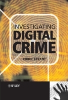Investigating Digital Crime (Heftet)