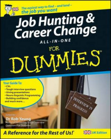 Job-Hunting and Career Change All-in-One For Dummies (Heftet)