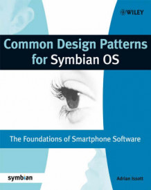 Common Design Patterns for Symbian OS av Adrian A.I. Issott (Heftet)
