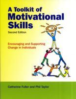 A Toolkit of Motivational Skills av The late Catherine Fuller og Phil Taylor (Heftet)