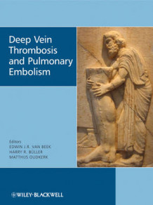 Deep Vein Thrombosis and Pulmonary Embolism (Innbundet)