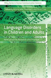 Language Disorders in Children and Adults (Heftet)
