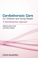 Cardiothoracic Care for Children and Young People (Heftet)
