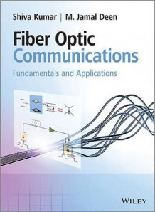 Fiber Optic Communications av M. Jamal Deen og Dr. Shiva Kumar (Innbundet)