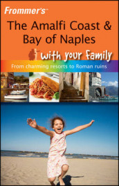 The Amalfi Coast and Bay of Naples with Your Family av Nick Bruno (Heftet)
