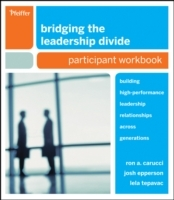 Bridging the Leadership Divide av Ron A. Carucci, Josh Epperson og Lela Tepavac (Heftet)