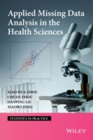 Applied Missing Data Analysis in the Health Sciences av Xiao-Hua Zhou, Chuan Zhou, Danping Lui og Xaiobo Ding (Innbundet)