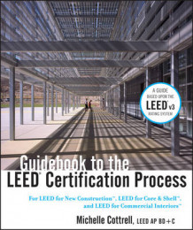 Guidebook to the LEED Certification Process av Michelle Cottrell (Innbundet)