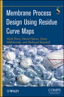 Membrane Process Design Using Residue Curve Maps av Mark Peters, David Glasser, Diane Hildebrandt og Shehzaad Kauchali (Innbundet)