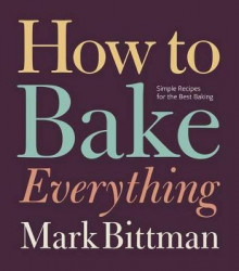 How to Bake Everything av Mark Bittman (Innbundet)