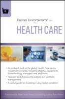 Fisher Investments on Health Care av Fisher Investments, Michael Kelly, Austin B. Fraser og Andrew S. Teufel (Innbundet)
