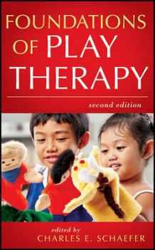 Foundations of Play Therapy (Innbundet)