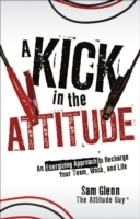 A Kick in the Attitude av Sam Glenn (Innbundet)