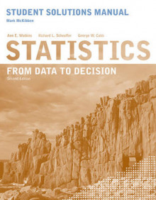 Student Solutions Manual to accompany Statistics: From Data to Decision, 2e av Ann E. Watkins, Richard L. Scheaffer og George W. Cobb (Heftet)
