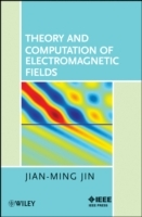 Electromagnetic Field Theory and Computation av Jianming Jin (Innbundet)