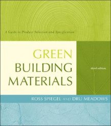 Green Building Materials av Ross Spiegel og Dru Meadows (Innbundet)
