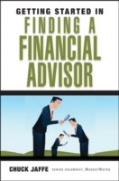 Getting Started in Finding a Financial Advisor av Charles A. Jaffe (Heftet)