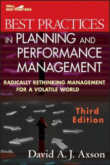 Best Practices in Planning and Performance Management av David A.J. Axson (Innbundet)