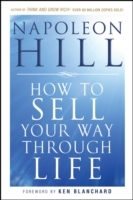 How to Sell Your Way Through Life av Napoleon Hill (Heftet)