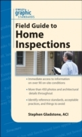 Graphic Standards Field Guide to Home Inspections av Stephen Gladstone (Heftet)
