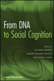 From DNA to Social Cognition (Innbundet)