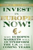 Invest in Europe Now! av Vincenzo Sciarretta og David R. Kotok (Innbundet)