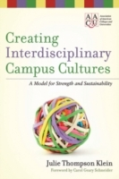 Creating Interdisciplinary Campus Cultures av Julie Thompson Klein (Innbundet)