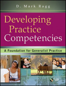 Developing Practice Competencies av D. Mark Ragg (Heftet)