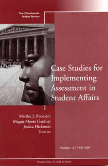 Case Studies for Implementing Assessment in Student Affairs Fall 2009 av Student Services (SS) (Heftet)