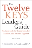 The Twelve Keys Leaders Guide av Kennon L. Callahan (Innbundet)