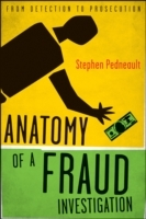 Anatomy of a Fraud Investigation av Stephen Pedneault (Innbundet)