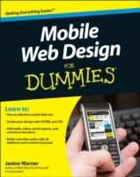 Mobile Web Design For Dummies av Janine Warner og David LaFontaine (Heftet)
