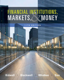 Financial Institutions, Markets, and Money av David S Kidwell, David W Blackwell, David A Whidbee og Richard W Sias (Innbundet)