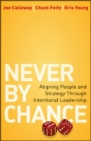 Never by Chance av Joe Calloway, Chuck Feltz og Kris Young (Innbundet)