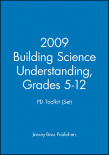 2009 Building Science Understanding, Grades 5-12: PD Toolkit (Set) av Jossey-Bass (Heftet)
