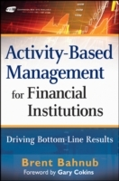 Activity-Based Management for Financial Institutions av Brent J. Bahnub (Innbundet)