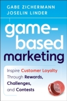 Game-Based Marketing av Gabe Zichermann og Joselin Linder (Innbundet)