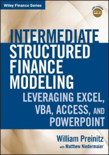 Intermediate Structured Finance Modeling av William Preinitz og Matthew Niedermaier (Innbundet)