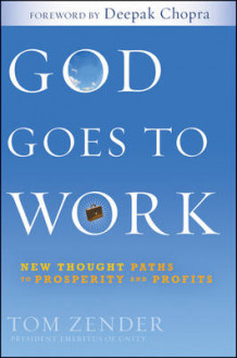 God Goes to Work av Tom Zender (Innbundet)