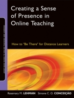 Creating a Sense of Presence in Online Teaching av Rosemary M. Lehman og Simone C. O. Conceicao (Heftet)