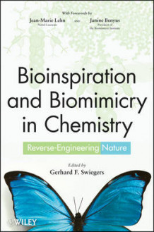Bioinspiration and Biomimicry in Chemistry (Innbundet)