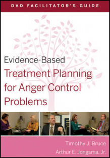 Evidence-Based Treatment Planning for Anger Control Problems DVD Facilitator's Guide av Timothy J. Bruce og Arthur E. Jongsma (Heftet)